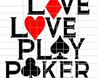 Live Love Play Poker T Shirt Design - SVG Cutting File - Digital Download