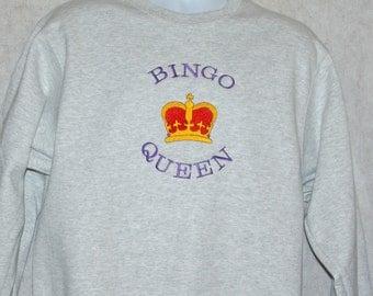 Bingo Queen Sweatshirt, With Crown, For Friend, Grandma, Bingo Buddy, Mawmaw, Mimi, Mom, Sister,  No Shipping Fee,  Ships TODAY, AGFT 363