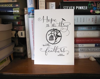 LETTERPRESS ART PRINT- Hope is the thing with feathers. Emily Dickinson
