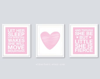 Girl Nursery Prints - Set of 3 prints - Pink and White - And Though She Be But Little She Is Fierce  - Let Her Sleep Print - Heart Print