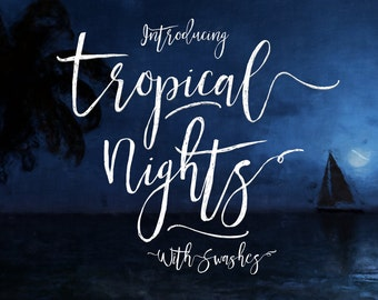 Calligraphy Font, Modern Calligraphy, Digital Fonts, Wedding Font, Invitation Font, Script Font, Digital Download, Tropical Nights