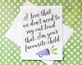Favourite Child - Funny Father's Day Card - Funny Mother's Day Card - A2 Greeting Card - Humorous Birthday Card - Funny Birthday Card