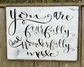 You are fearfully and wonderfully made, Fixer Upper Inspired Signs,36x18,Rustic Wood Signs, Farmhouse Signs, Wall Décor