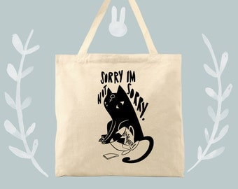 Sorry I'm Not Sorry Feminist Cat Against the Patriarchy Cotton Canvas Tote