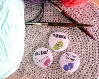Knitting sentences badges, set of 3, english, yarnaholic gift, knitters and yarn pinback buttons