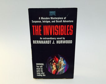 Vintage Horror Book The Invisibles by Bernhardt Hurwood 1971 Paperback