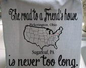 The road to a Friend's house tea towel, you pick two states, friend gift, custom printed kitchen flour sack towel