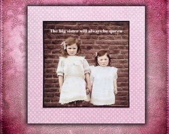 Sister Card - The big sister will always be queen - Vintage Inspired Girls Sisters Family