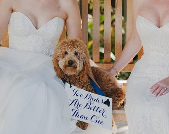 """Gay Wedding Sign """"Two Brides Are Better Than One""""   Hanging Wedding Banner Homosexual Lesbian Wedding   Flower Girl Ring Bearer Item 2017"""