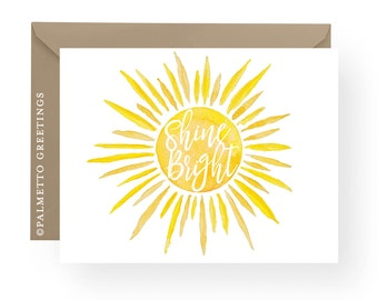 PRINTED - Set of 8 Folded Notecards, Shine Bright Inspirational Stationery with beautiful watercolor sun by Palmetto Greetings