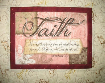 Scripture Wall Hanging, Table Topper, Hebrews 11:1, Faith, Christian,  quilted, focus fabric from Wilmington Prints