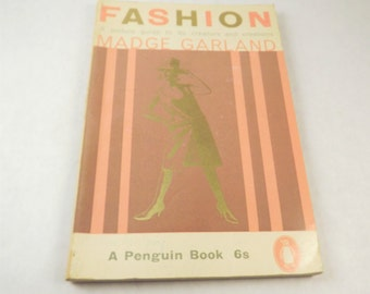 Fashion Book by Madge Garland. Paperbook Guide to Fashion Icons and their Creations, 1960's Clothing Book