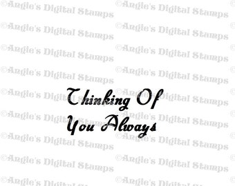 Thinking Of You Always Quote Digital Stamp Image