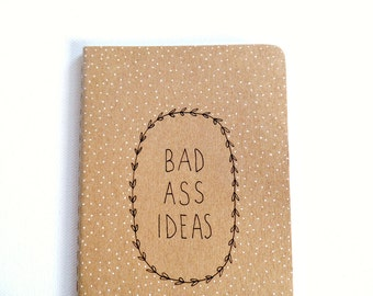 Cute notebooks, Bad ass moleskine notebook, BFF gifts, Inspirational journal, Small gifts, Pocket notebook, Gift for her, Writing journal