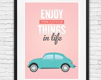 Inspirational quote, volkswagen beetle, life quotes, retro print, home decor, quote wall art, pink wall decor,  boho chic, quote poster,