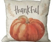 Thankful Pumpkin on Linen or Burlap in Choice of 14x14 16x16 18x18 20x20 22x22 24x24 26x26 inch Pillow Cover
