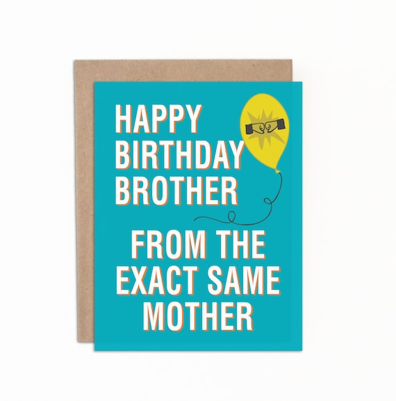 Funny Birthday Card For Brother Happy Birthday Brother Gift