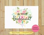 Will You Be My Bridesmaid Printable, Wedding Card, Printable, Bridesmaid Proposal, DIY Wedding, Digital Download, Instant Download