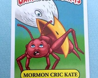 """5"""" x 7"""" Mormon Cric Kate Garbage Pail Saints Jumbo Card"""