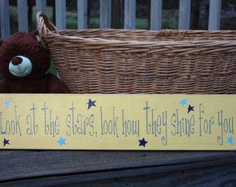 wooden sign with vinyl letters - Look at the stars, look how they shine for you