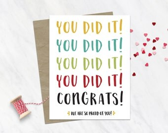 Funny Graduation Day Card / Grad Card / For Graduate / Funny Graduation Card / Encouragement Card / Graduation Congratulations / You Did It!