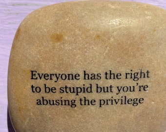 Everyone has the right to be stupid but you're abusing the privilege