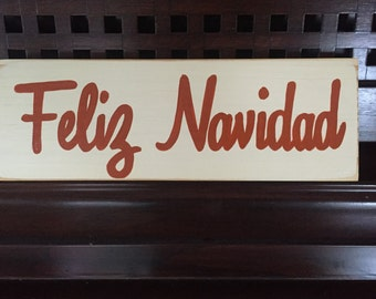 Feliz Navidad Merry Christmas in Spanish Sign Plaque HP Wooden Happy Holidays You  Pick Color Southwest Texas Hand painted