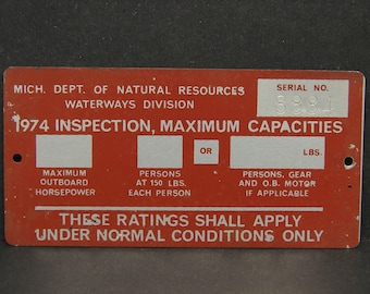 Vintage 1974 Michigan DNR Waterways Division Boat Maximum Passenger Inspection Metal Plate Tag Sign