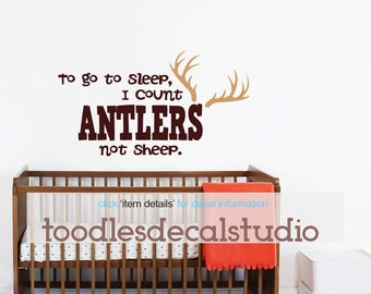 To go to sleep I count Antlers Wall Decal, Baby Nursery Decals, Boys Hunting Decal, Boys Quote Wall Decal, Kids Quotes, Nursery Wall Decal