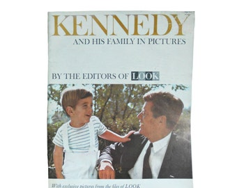 Vintage Magazine Kennedy and His Family in Pictures 1960s From the Editors of Look - President John F. Kennedy 1963