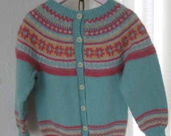 Hand Knit Sweater Girl Toddler Fair Isle Cardigan Girl 4T Highland Wool Ready to Ship