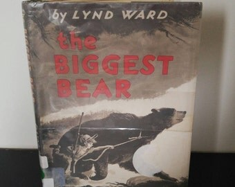 Vintage Children's Book - The Biggest Bear by Lynd Ward 1952