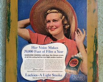 """LUCKY STRIKE Vintage Ad: """"It's Toasted!"""" with Madelein Carroll, 1937 (on wood)"""