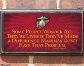 US Marine Corp - Some People...Make A Difference, Reagan Quote - Antique Finish Vintage Style Wall Plaque / Sign - USMC-4