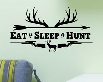 Eat Sleep Hunt Rifles Racks Deer Bow Hunting Wall Decal Vinyl Sticker Quote