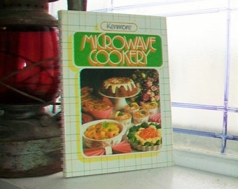 Vintage Cookbook Kenmore Microwave Cookery 1985