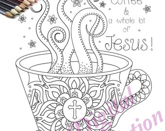 Coffee and Jesus Zentangle Christian Coloring Page Printable Doodle ~ Black and White Art
