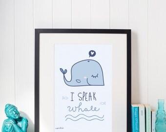 Printed Poster - I speak whale