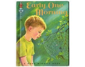 Early One Morning, Tip Top Elf Book 8656, 1963 Rand Mcnally Childrens Book by Valerie Grayland, Illustrated by Marjorie Cooper, Hardcover