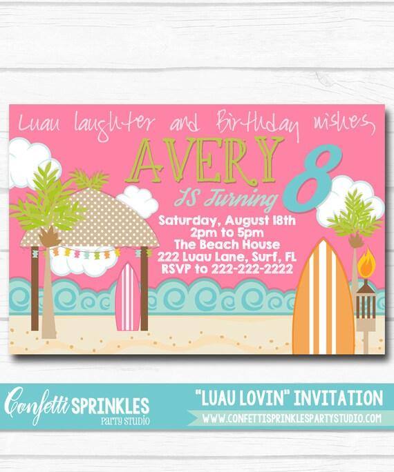 Personalized Luau Lovin Beach Girls Birthday Party Digital Printable 4x6 Or 5x7 Invitation