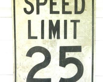 Vintage Metal Speed Limit Sign Road Sign Industrial/ Retro/Midcentury modern/ Man Cave Decor