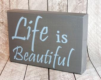 "Custom Wood Sign, ""Life is Beautiful"""