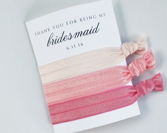 """Thank you for being my Bridesmaid Hair Ties / Creaseless / Shades of Pink / 3-ct / Rose Gold Elegant Wedding """"Thank You"""" Gift / Bridal Party"""