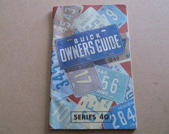 "Vintage 1949 Buick Owner's Guide ""Series 40"",First Edition"