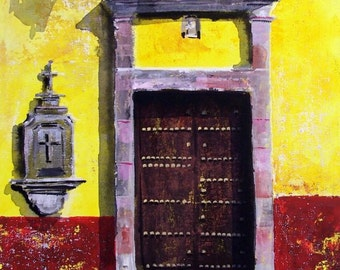 """Original painting of old brown door yellow wall with cross and street light in San Miguel de Allende Mexican town acrylic on board 12 """"x 16"""""""