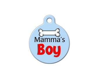 Pet ID Tag- Mamma's Boy