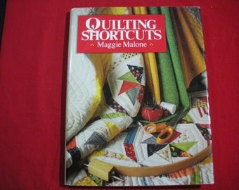 Quilting Shortcuts Craft Book by Maggie Malone