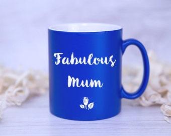 FABULOUS MUM Satin Coated MUG - Mother's Day Gift