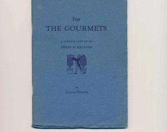 vintage cookbook, cook booklet, The Gourmets,  Jeanne Pirenne, 1940, signed