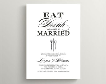 Printable Wedding Rehearsal Dinner Invitation - Vintage Eat,Drink & Be Married (RD41)